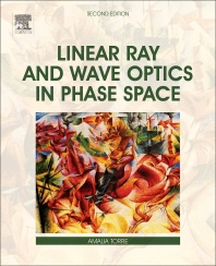 Cover image for Linear Ray and Wave Optics in Phase Space