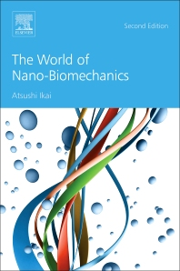 Cover image for The World of Nano-Biomechanics