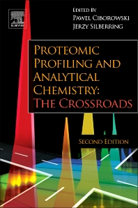 Proteomic Profiling and Analytical Chemistry, 2nd Edition,Pawel Ciborowski,Jerzy Silberring,ISBN9780444636881