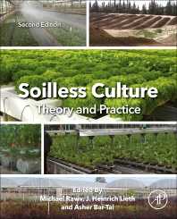 Cover image for Soilless Culture: Theory and Practice