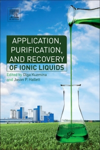 Cover image for Application, Purification, and Recovery of Ionic Liquids