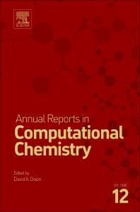 Annual Reports in Computational Chemistry - 1st Edition - ISBN: 9780444637147, 9780444637413