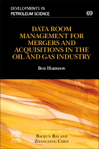 Cover image for Data Room Management for Mergers and Acquisitions in the Oil and Gas Industry