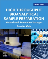 High Throughput Bioanalytical Sample Preparation - 2nd Edition - ISBN: 9780444637581