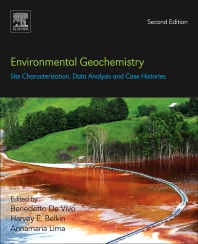 Environmental Geochemistry: Site Characterization, Data Analysis and Case Histories - 2nd Edition - ISBN: 9780444637635, 9780444640079