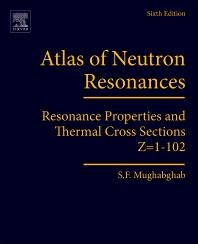 Atlas of Neutron Resonances - 6th Edition - ISBN: 9780444637703, 9780444637819