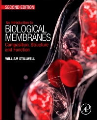 An Introduction to Biological Membranes - 2nd Edition - ISBN: 9780444637727, 9780444637901
