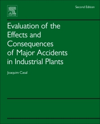 Evaluation of the Effects and Consequences of Major Accidents in Industrial Plants - 2nd Edition - ISBN: 9780444638830, 9780444638922