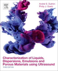Cover image for Characterization of Liquids, Dispersions, Emulsions, and Porous Materials Using Ultrasound