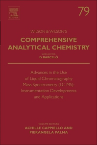 Cover image for Advances in the Use of Liquid Chromatography Mass Spectrometry (LC-MS): Instrumentation Developments and Application