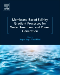 Cover image for Membrane-Based Salinity Gradient Processes for Water Treatment and Power Generation