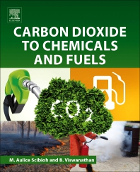 Cover image for Carbon Dioxide to Chemicals and Fuels