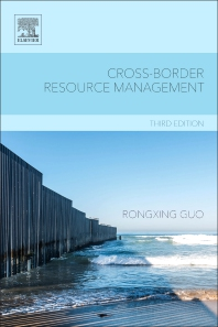 Cross-Border Resource Management - 3rd Edition - ISBN: 9780444640024, 9780444640055
