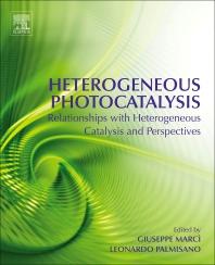 Heterogeneous Photocatalysis - 1st Edition - ISBN: 9780444640154, 9780444640161