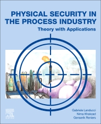 Physical Security in the Process Industry - 1st Edition - ISBN: 9780444640543, 9780444640550