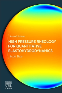 Cover image for High Pressure Rheology for Quantitative Elastohydrodynamics