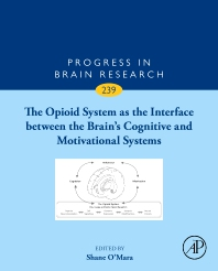 Cover image for The Opioid System as the Interface between the Brain's Cognitive and Motivational Systems