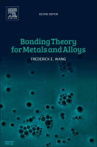 Cover image for Bonding Theory for Metals and Alloys
