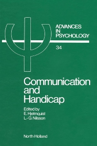 Communication and Handicap - 1st Edition - ISBN: 9780444700346, 9780080866888