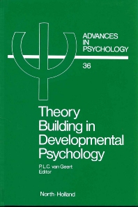 Theory Building in Developmental Psychology - 1st Edition - ISBN: 9780444700421, 9780080866901
