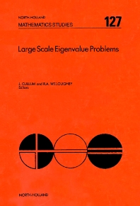 Large Scale Eigenvalue Problems - 1st Edition - ISBN: 9780444700742, 9780080872384