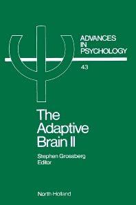 The Adaptive Brain II - 1st Edition - ISBN: 9780444701183, 9780080866970