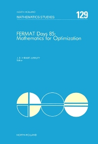 Fermat Days 85: Mathematics for Optimization - 1st Edition - ISBN: 9780444701213, 9780080872407