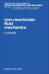 Non-Newtonian Fluid Mechanics - 1st Edition - ISBN: 9780444701862, 9780444597571