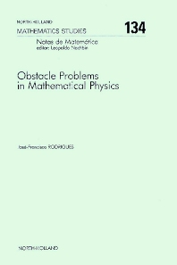 Obstacle Problems in Mathematical Physics - 1st Edition - ISBN: 9780444701879, 9780080872452