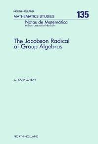 The Jacobson Radical of Group Algebras - 1st Edition - ISBN: 9780444701909, 9780080872469