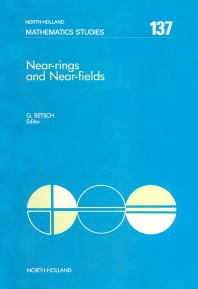 Near-Rings and Near-Fields - 1st Edition - ISBN: 9780444701916, 9780080872483