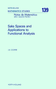 Cover image for Saks Spaces and Applications to Functional Analysis