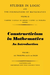 Constructivism in Mathematics Vol.1, 1st Edition,A.S. Troelstra,D. van Dalen,ISBN9780444702661