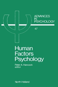 Human Factors Psychology, 1st Edition,P.A. Hancock,ISBN9780444703194