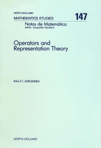 Operators and Representation Theory - 1st Edition - ISBN: 9780444703217, 9780080872582