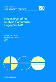 Proceedings of the Analysis Conference, Singapore 1986 - 1st Edition - ISBN: 9780444703415, 9780080872612