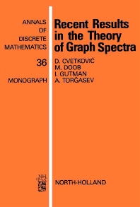 Recent Results in the Theory of Graph Spectra - 1st Edition - ISBN: 9780444703613, 9780080867762