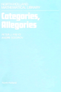 Categories, Allegories - 1st Edition - ISBN: 9780444703682, 9780080887012