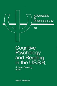 Cognitive Psychology and Reading in the USSR - 1st Edition - ISBN: 9780444703743, 9780080867038
