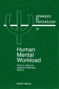 Human Mental Workload - 1st Edition - ISBN: 9780444703880, 9780080867069