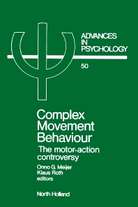 Complex Movement Behaviour - 1st Edition - ISBN: 9780444703897, 9780080867045