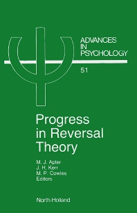 Progress in Reversal Theory - 1st Edition - ISBN: 9780444703910, 9780080867052