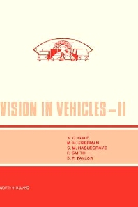 Vision in Vehicles II - 1st Edition - ISBN: 9780444704238, 9780080933078