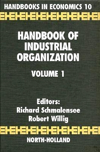 Handbook of Industrial Organization, 1st Edition,Richard Schmalensee,Robert Willig,ISBN9780444704344