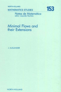 Minimal Flows and Their Extensions - 1st Edition - ISBN: 9780444704535, 9780080872643