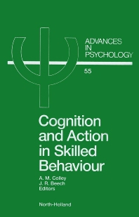 Cover image for Cognition and Action in Skilled Behaviour