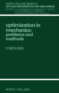 Optimization in Mechanics - 1st Edition - ISBN: 9780444704948, 9781483290140