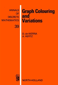 Graph Colouring and Variations - 1st Edition - ISBN: 9780444705334, 9780080867793