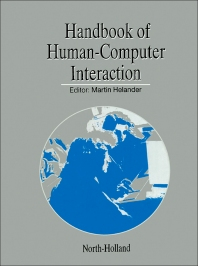 Handbook of Human-Computer Interaction - 1st Edition - ISBN: 9780444705365, 9781483295138