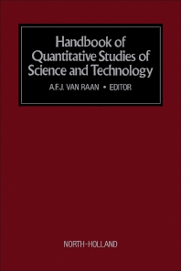 Handbook of Quantitative Studies of Science and Technology - 1st Edition - ISBN: 9780444705372, 9781483290164